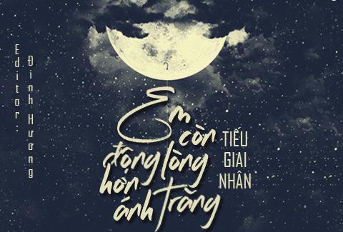 Review Em Còn Động Lòng Hơn Ánh Trăng - Review Truyện 24H